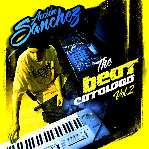 Acción Sánchez: The Beat Catalogo Vol. 2