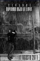 Cevladé, Rapeando bajo la lluvia 2011