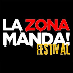 La Zona Manda Festival