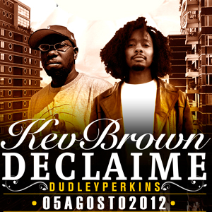 Kev Brown + Declaime en Chile