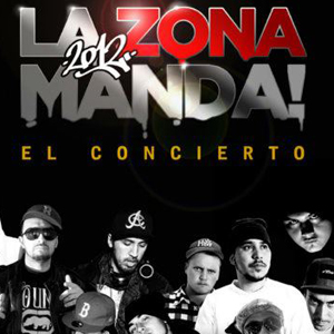 """La Zona Manda """"El Concierto"""""""