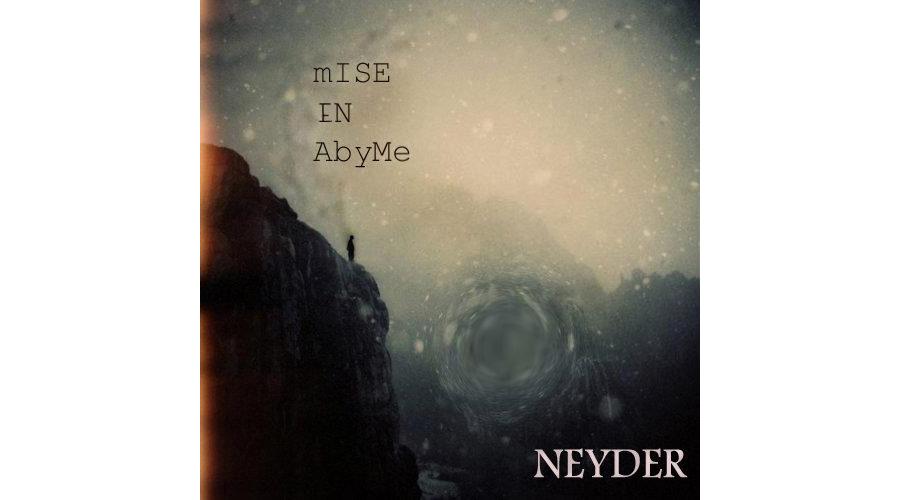 NEYDER - Mise en Abyme (2016)
